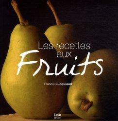 Dernières parutions dans 1001 plaisirs, Les recettes aux fruits