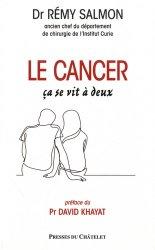 Dernières parutions sur Cancer, Le cancer, ça se vit à deux