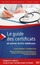 Souvent acheté avec Ordonnances, le Le guide des certificats et autres écrits médicaux