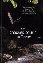 Souvent acheté avec Les rongeurs de France, le Les chauves-souris de Corse