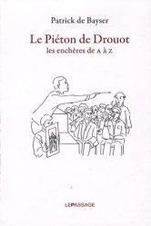 Dernières parutions sur Marché de l'art et argus, Le Piéton de Drouot. Les enchères de A à Z