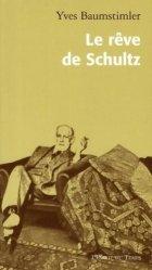 Dernières parutions dans Le monde psy, Le rêve de Schultz