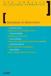 Dernières parutions dans Arguments et mouvements, Les cahiers de critique communiste : Marxisme et démocratie