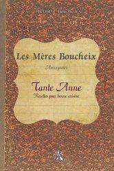 Dernières parutions sur Cuisine et vins, Les Mères Boucheix, Auvergnates - Tante Anne