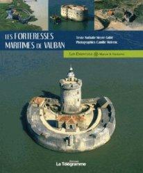 Dernières parutions sur Architecture militaire, Les forteresses maritimes de Vauban