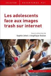 Dernières parutions sur Psychologie de l'adolescent, Les adolescents face aux images trash sur Internet