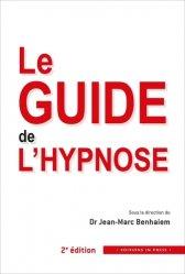 Dernières parutions sur Hypnose, Le guide de l'hypnose