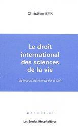 Dernières parutions dans Essentiel, Le droit international des sciences de la vie