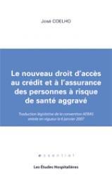 Dernières parutions dans Essentiel, Le nouveau droit d'accès au crédit et à l'assurance des personnes à risque de santé aggravé