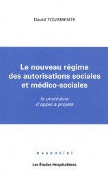 Dernières parutions dans Essentiel, Le nouveau régime des autorisations sociales et médico-sociales