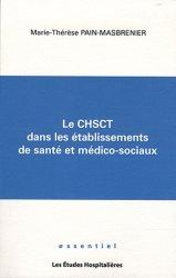 Dernières parutions dans Essentiel, Le CHSCT dans les établissements de santé et médico-sociaux