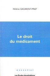 Souvent acheté avec Le livre noir des médicaments, le Le droit du médicament
