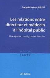 Dernières parutions dans Décideur santé, Les relations entre directeur et médecin à l'hôpital public