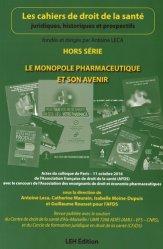 Dernières parutions sur Pratique professionnelle pharmacie, Le monopole pharmaceutique et son avenir