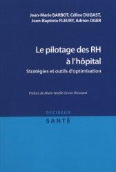 Dernières parutions sur Cadre de santé, Le pilotage des RH à l'hôpital