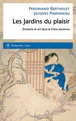 Dernières parutions sur Art chinois, Les Jardins du plaisir. Erotisme et art dans la Chine ancienne https://fr.calameo.com/read/000015856623a0ee0b361