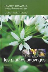 Souvent acheté avec les Champignons comestibles, le Les plantes sauvages