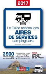 Nouvelle édition Le guide national des aires de services camping-car