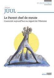 Dernières parutions sur Psychanalyse de l'enfant - Filiation, Le parent chef de meute