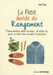 Dernières parutions sur Rangements - Bibliothèques, Le petit guide du rangement