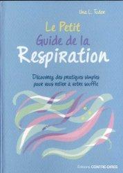 Dernières parutions sur Relaxation, Le petit guide de la respiration