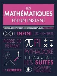 Dernières parutions sur Histoire des maths, Les mathématiques en un instant - Théories, découvertes et concepts clés expliqués visuellement