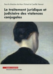 Dernières parutions dans Droit privé & sciences criminelles, Le traitement juridique et judiciaire des violences conjugales