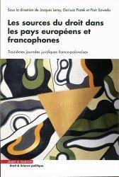Dernières parutions dans Droit & science politique, Les sources du droit dans les pays européens et francophones. Troisièmes journées juridiques franco-polonaises