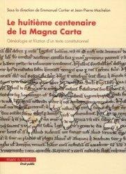 Dernières parutions dans Droit public, Le huitième centenaire de la Magna Carta : généalogie et filiation d'un texte constitutionnel
