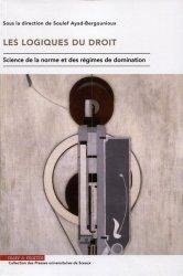 Dernières parutions dans Presses Universitaires de Sceaux, Les logiques du droit. Science de la norme et des régimes de domination