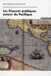 Dernières parutions dans Droit & gestions publiques, Les finances publiques autour du Pacifique