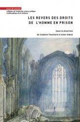 Dernières parutions dans Institut des sciences juridique et philosophique de la Sorbonne, Les revers des droits de l'homme en prison