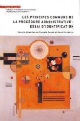 Dernières parutions dans Institut des sciences juridique et philosophique de la Sorbonne, Les principes communs de la procédure administrative : essai d'identification