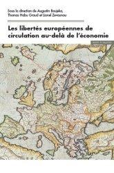 Dernières parutions dans Droit & gestions publiques, Les libertés européennes de circulation au delà de l'économie