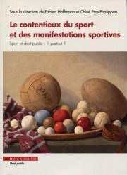 Dernières parutions dans Droit privé & sciences criminelles, Le contentieux du sport et des manifestations sportives