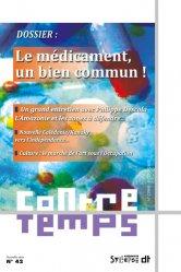 Dernières parutions sur Sociologie et philosophie médicale, Le médicament, un bien commun !