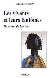 Dernières parutions sur Deuil, Les vivants et leurs fantômes