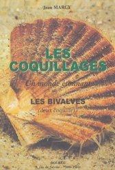 Nouvelle édition Les coquillages Les Bivalves