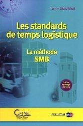Souvent acheté avec Gestion de l'entrepôt, le Les standards de temps logistique La méthode SMB