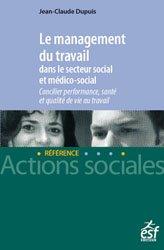 Dernières parutions sur Politiques sociales, Le management du travail dans le secteur social et médico-social