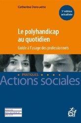Dernières parutions sur Droit des personnes, Le polyhandicap au quotidien