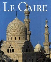 Dernières parutions dans L'art et les grandes civilisations, Le Caire
