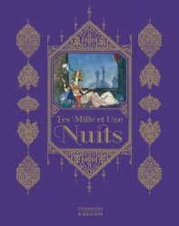 Dernières parutions sur Art islamique et Proche-Orient, Les Mille et Une Nuits