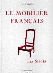 Souvent acheté avec Traité d'ébénisterie, le Le mobilier français