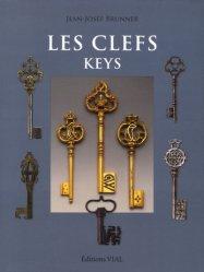 Souvent acheté avec Le bronze d'art et ses techniques, le Les clefs