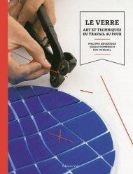 Dernières parutions sur Verre - Vitrail, Le verre