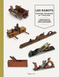 Dernières parutions sur Travail du bois, Les rabots