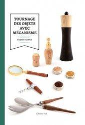 Dernières parutions sur Menuiserie - Ebenisterie, Tournage des objets avec mécanisme