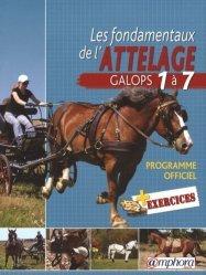 Souvent acheté avec L'alimentation des chevaux, le Les fondamentaux de l'attelage Galops 1 à 7