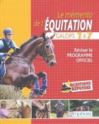 Souvent acheté avec Débuter à poney, le Le mémento de l'équitation Galops 1 à 7